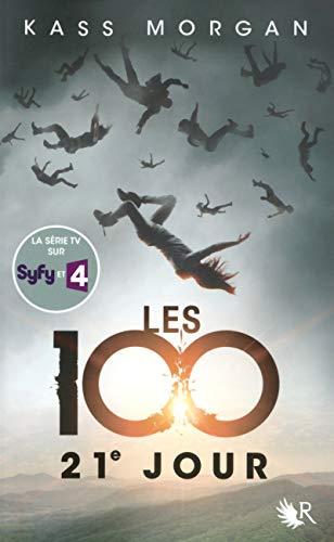 Les 100 - Tome 2 (02) par Kass MORGAN