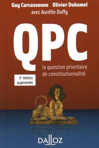 QPC - 2e éd. la question prioritaire de constitutionnalité