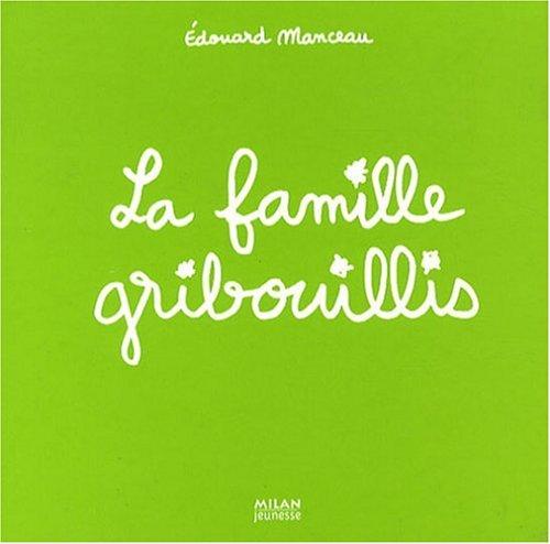 """<a href=""""/node/7652"""">La famille Gribouillis</a>"""
