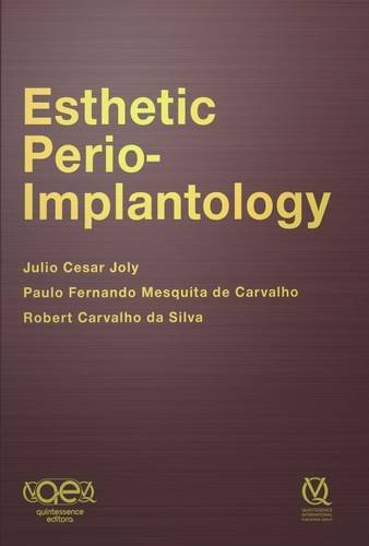 Esthetic Perio-Implantology por Julio Cesar Joly