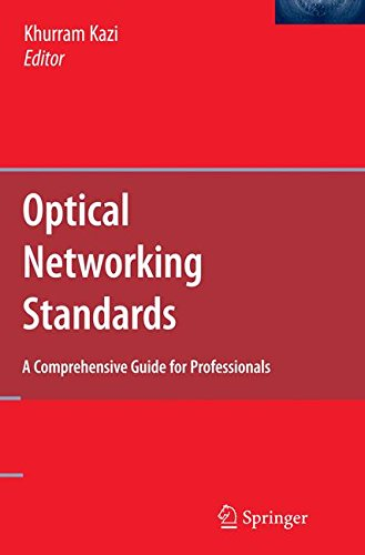 Optical Networking Standards: A Comprehensive Guide for Professionals -