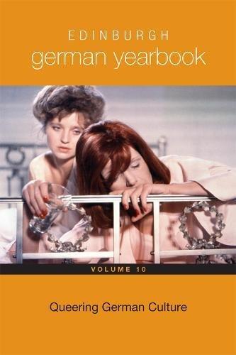 Edinburgh German Yearbook 10: Queering German Culture (0)