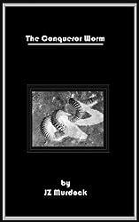 The Conqueror Worm (English Edition)