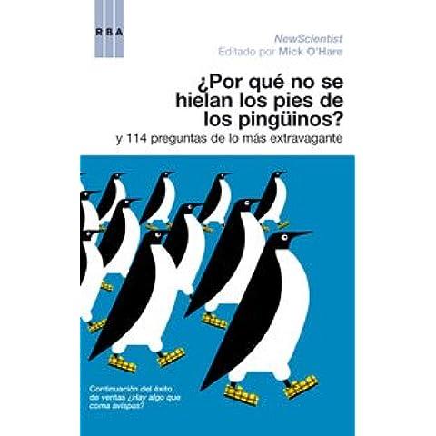 Por que los pies de los pingüinos no ... (DIVULGACIÓN)