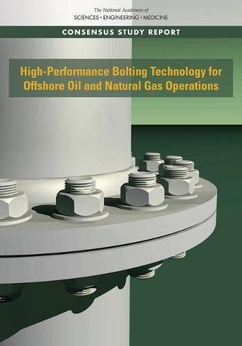 High-Performance Bolting Technology for Offshore Oil and Natural Gas Operations