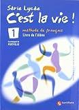 C'est la vie! 1, Serie Lycee, Bachillerato