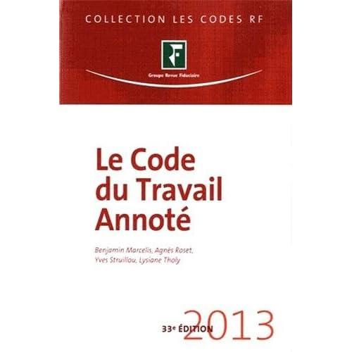 Le Code du travail annoté 2013