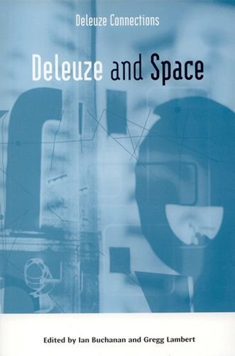 Deleuze and Space (Deleuze Connections)