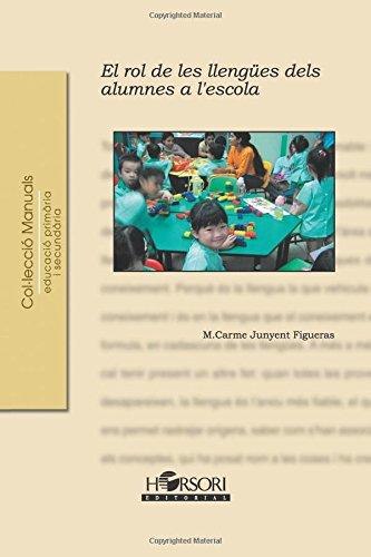 El rol de les llengües dels alumnes a l'escola (Colección Manuales)
