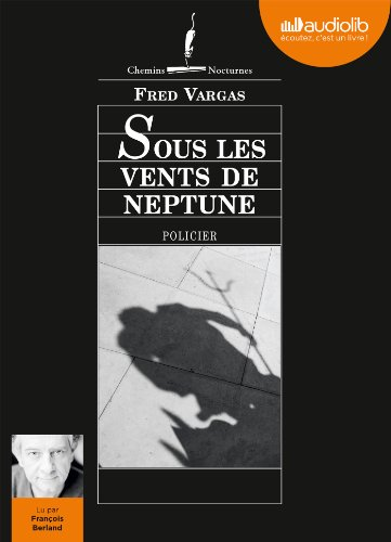 Sous les vents de Neptune: Livre audio 1 CD MP3 - 595 Mo