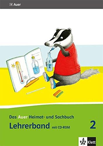 Das Auer Heimat- und Sachbuch 2. Ausgabe Bayern: Lehrerband mit CD-ROM Klasse 2 (Das Auer Heimat- und Sachbuch. Ausgabe für Bayern ab 2014)