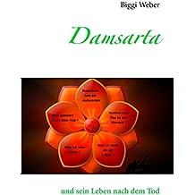 Damsarta: und sein Leben nach dem Tod