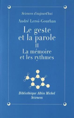 Le Geste et la Parole, tome 2 : La Mémoire et les Rythmes