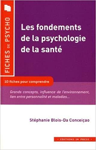 Les fondements de la psychologie de la santé