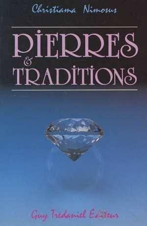 Pierres et traditions