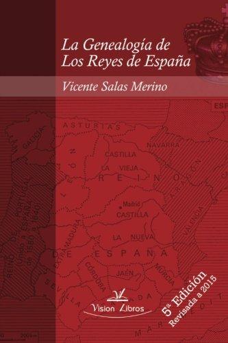 La Genealogía de Los Reyes de España