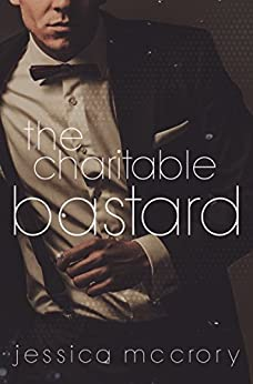 The Charitable Bastard by [McCrory, Jessica]