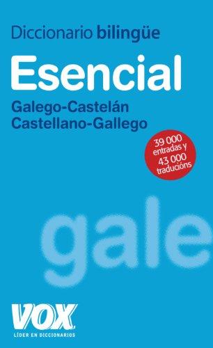 Diccionario Esencial Galego-Castelán / Castellano-Gallego (Vox - Lengua Gallega - Diccionarios Generales) por Aa.Vv.