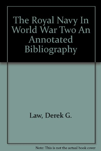 the-royal-navy-in-world-war-two-an-annotated-bibliography
