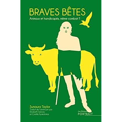 Braves Bêtes: Animaux et handicapés, même combat ?