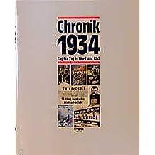 Chronik, Chronik 1934 (Chronik / Bibliothek des 20. Jahrhunderts. Tag für Tag in Wort und Bild)