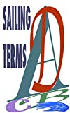Sailing Terms: Simple phrases and images to explain saling terms