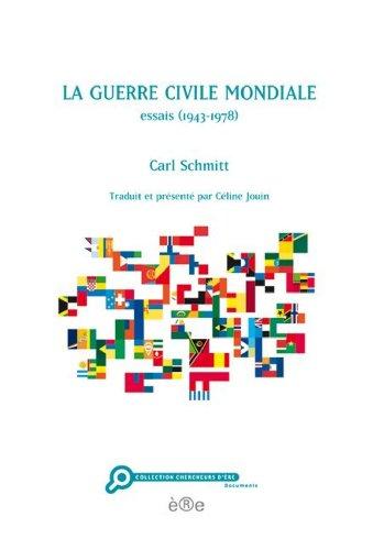 La guerre civile mondiale par Carl Schmitt
