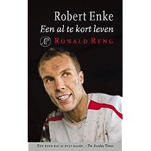 Robert Enke: een al te kort leven