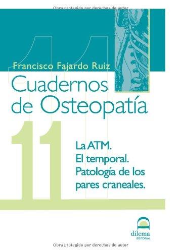 CUADERNOS DE OSTEOPATÍA. TOMO 11 por D.O. FRANCISCO FAJARDO