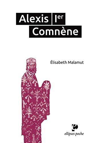 Alexis Premier Comnène par Elisabeth Malamut