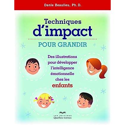 Techniques d'impact pour grandir (ENFANTS) - Nouvelle édition