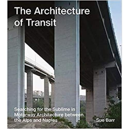 Sue Barr The Architecture of Transit