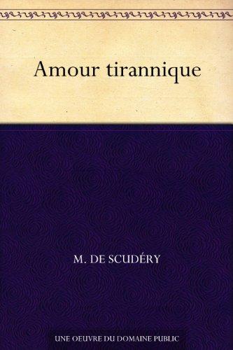 Couverture du livre Amour tirannique