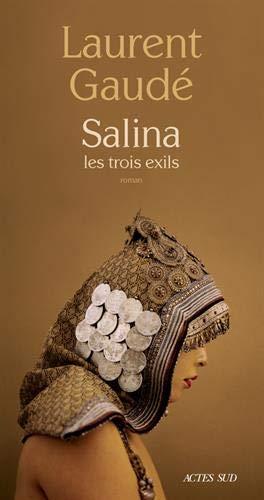 Salina : Les trois exils