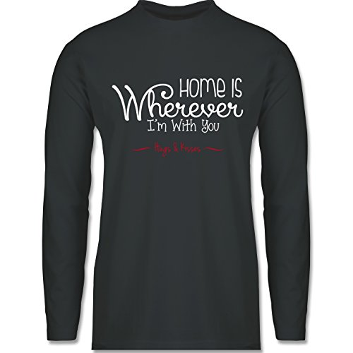 Shirtracer Statement Shirts - Home is Wherever I'm With You Hugs & Kisses - Herren Langarmshirt Dunkelgrau