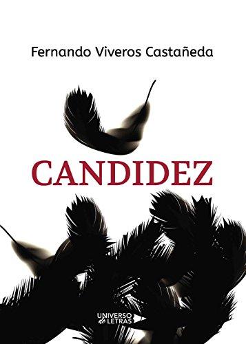 Candidez por Fernando Viveros Castañeda
