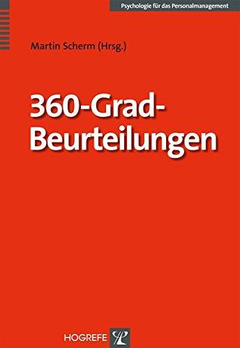 360-Grad-Beurteilungen: Diagnose und Entwicklung von Führungskompetenzen (Psychologie für das Personalmanagement)