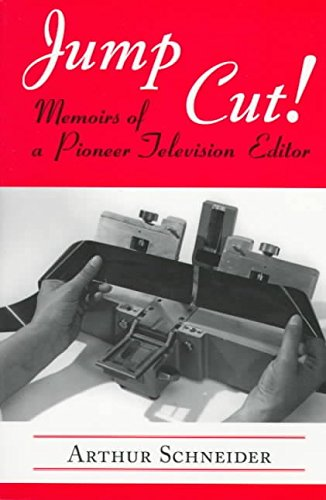 [(Jump Out : Memoirs of a Pioneer Television Editor)] [By (author) Arthur Schneider ] published on (July, 1997) par Arthur Schneider