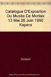 Catalogue D'Exposition Du Musée De Morlaix 13 Mai 26 Juin 1990 Kapera