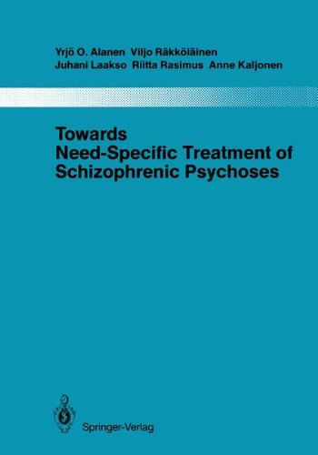 Towards Need-Specific Treatment of Schizophrenic Psychoses: A Study of the Development and the Results of a Global Psychotherapeutic Approach to ... dem Gesamtgebiete der Psychiatrie, Band 41)
