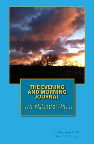 the-evening-and-morning-journal-count-yourself-in-lets-journal-with-joy