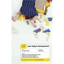 Teach Yourself Your Baby's Development (TYG) by Caroline Deacon (2007-12-28)