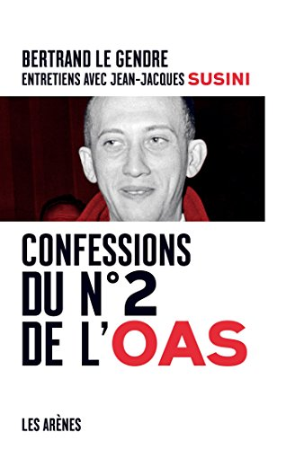 Confessions du n2 de l'OAS