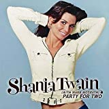 Party For Two [CD 1] [CD 1] by Shania Twain -