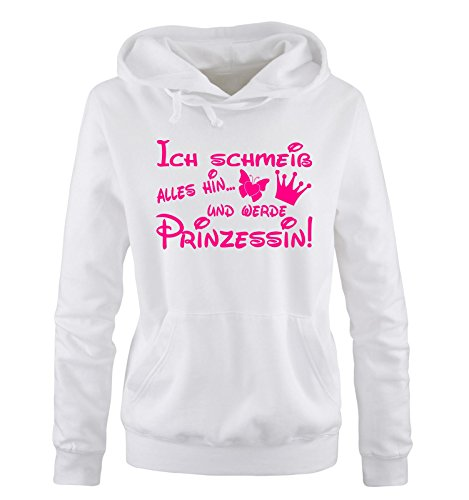 Comedy Shirts - ICH SCHMEIß ALLES HIN UND WERDE PRINZESSIN - Einfarbig - Damen Hoodie Weiss/Pink Gr. M