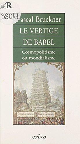 Le Vertige de Babel : Cosmopolitisme ou mondialisme