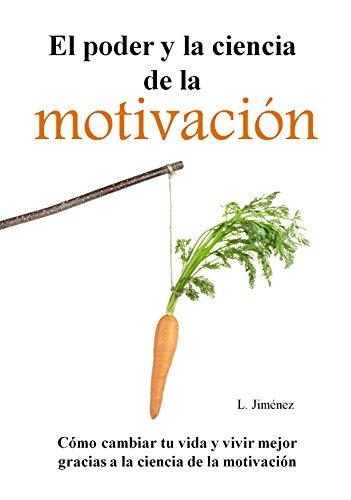 El poder y la ciencia de la motivación