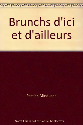 BRUNCHES D'ICI ET D'AILLEURS