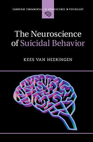 The Neuroscience of Suicidal Behavior (Cambridge Fundamentals of Neuroscience in Psychology) (English Edition)