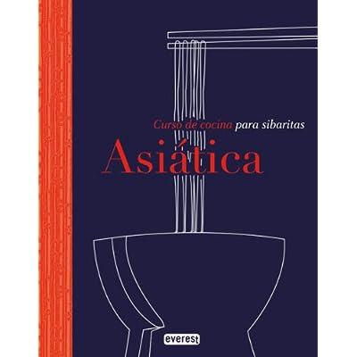 Cocina Asiatica: Curso De Cocina Para Sibaritas. PDF Download ...